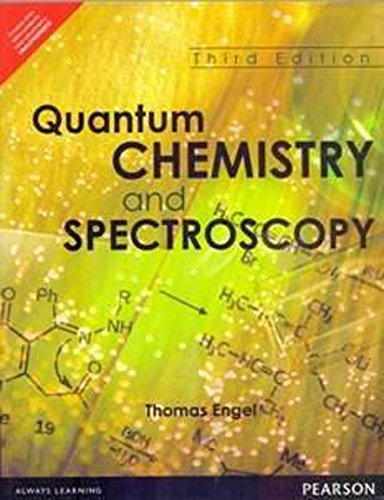 9789332544956: Quantum Chemistry And Spectroscopy, 3Rd Edition