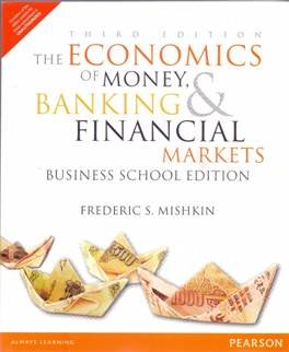 9789332545021: Economics Of Money Banking And Financial Markets Business School Edition, 3Rd Edition
