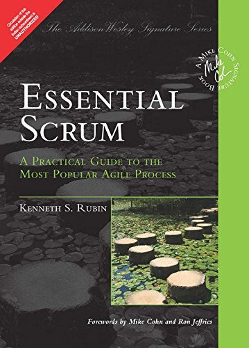 9789332546172: Essential Scrum: A Practical Guide to the Most Popular Agile Process