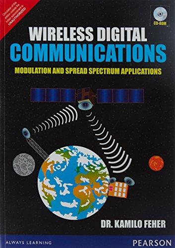 9789332549401: Wireless Digital Communications: Modulat: Modulation and Spread Spectrum Applications