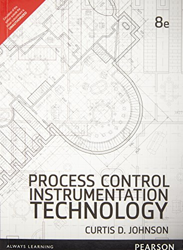 Process Control Instrumentation Technology (Eighth Edition): Curtis D. Johnson
