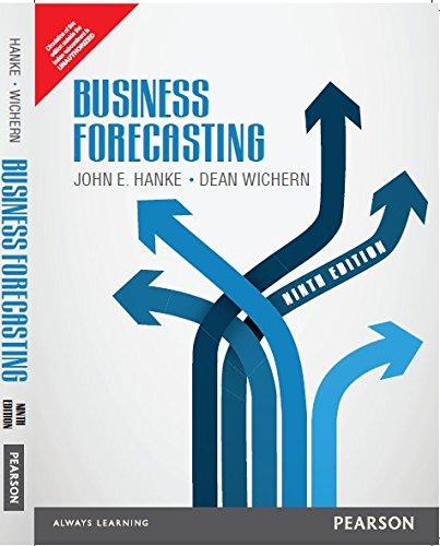 Business Forecasting: Dean Wichern,John E.