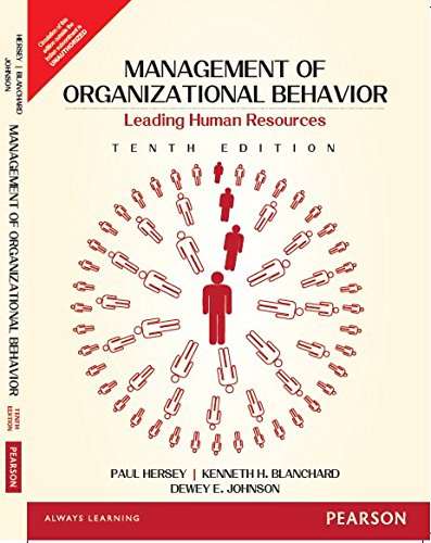 Management of Organizational Behavior: Leading Human Resources: Dewey E. Johnson,Kenneth