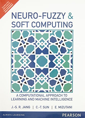 9789332549883: Neuro Fuzzy And Soft Computing: A Computational Approach To Learning And Machine Intelligence, 1 Ed