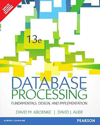 9789332549951: Database Processing: Fundamentals, Design, and Implementation (13th Edition)