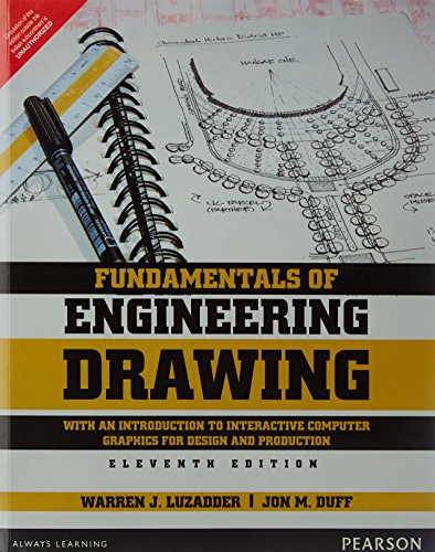 Fundamentals Of Engineering Drawing, The: With An: Warren J. Luzadder,