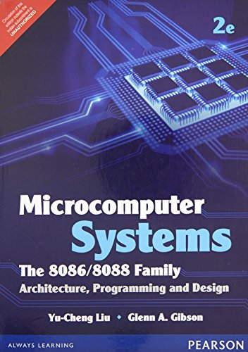 Microcomputer Systems: The 8086/8088 Family Architecture Programming: Liu, Gibson
