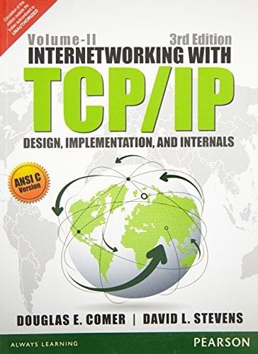 Internetworking with TCP/IP: Design, Implementation, and Internals,: Douglas E. Comer,David