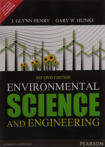 Environmental Science and Engineering (Second Edition): J. Glynn Henry,Gary