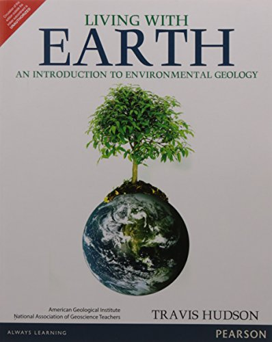 9789332551756: Living with Earth: An Introduction to Environmental Geology
