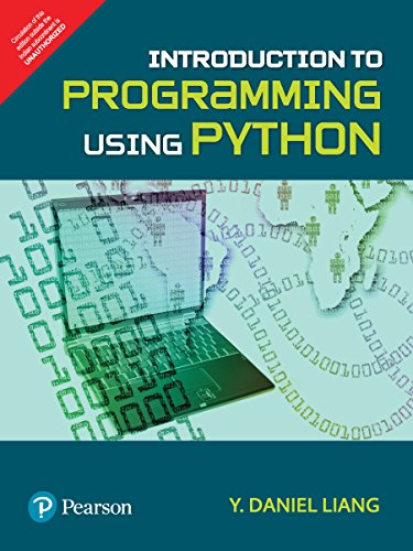 Introduction To Programming Using Python: Liang, Y. Daniel