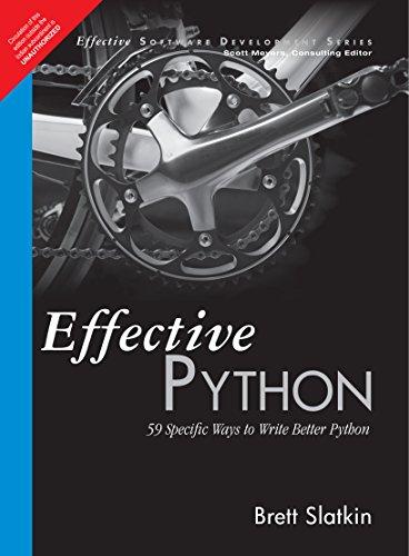 9789332552364: Effective Python 1: 59 Specific Ways To Write Better Python