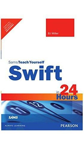 9789332552418: Swift in 24 hours 1