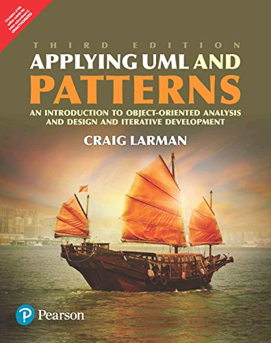 9789332553941: Applying UML Patterns : An Introduction to Object -Oriented Analysis, Design and Iterative Development