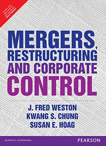 Mergers, Restructuring and Corporate Control: J. Fred Weston