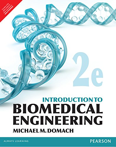 Introduction to Biomedical Engineering (Second Edition): Michael M. Domach