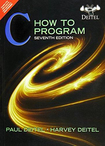 C How To Program 7Th Edition: Deitel