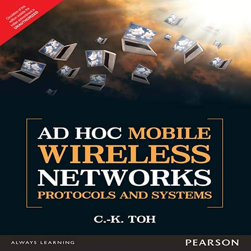 9789332555440: Adhoc Mobile Wireless Networks: Protocols And Systems