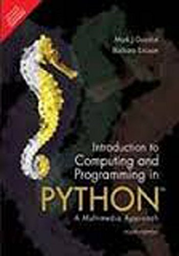 Introduction To Computing And Programming In Python,: Mark J. Guzdial