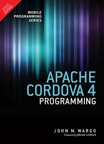9789332557291: Apache Cordova 4 Programming (Mobile Programming) 1st Edition