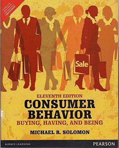 Consumer Buying: Consumer Behaviour Buying Having And Being, 11Th Edn By