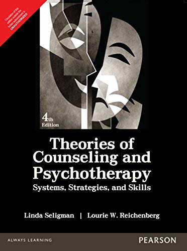 Theories of Counseling and Psychotherapy: Systems, Strategies,: Linda Seligman,Lourie W.