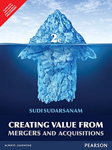 9789332558663: Creating Value From Mergers And Acquisitions: The Challenges, 2/E