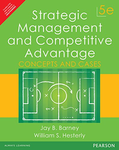 9789332559400: Strategic Management And Competitive Advantage: Concepts And Cases