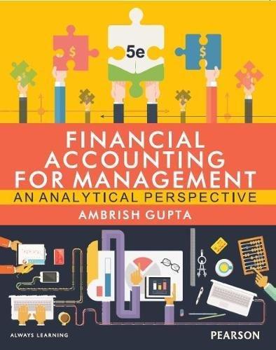 FINANCIAL ACCOUNTING FOR MANAGEMENT, 5/E: AMBRISH GUPTA