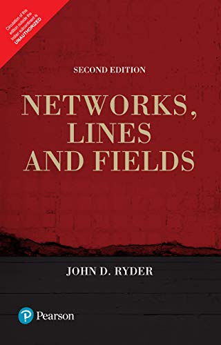 Networks, Lines And Fields, 2/E: John D. Ryder