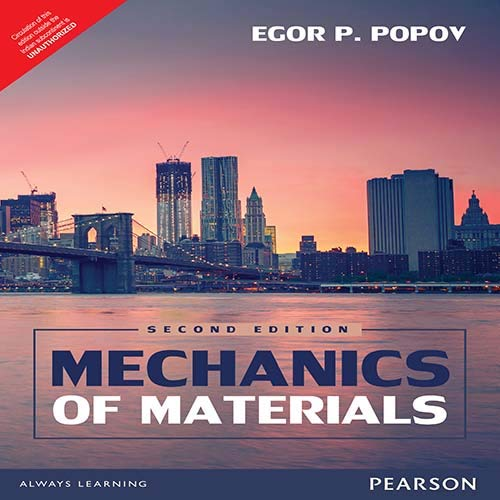 Mechanics Of Materials, 2/E: Egor P. Popov