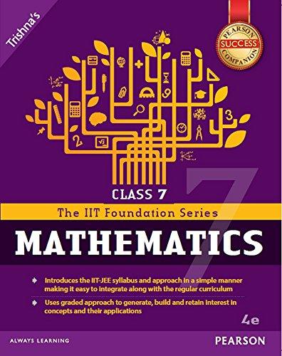 The Iit Foundation Series Of Mathematics Class: Trishna