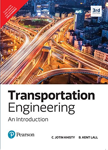 9789332569706: Transportation Engineering : An Introduction, 3Rd Edn