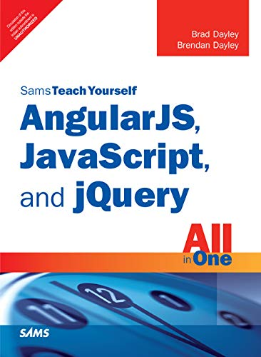 9789332570917: Angularjs, Javascript, And Jquery All In One, Sams Teach Yourself