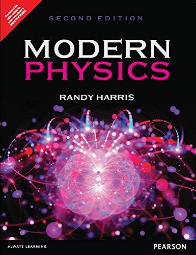 Modern Physics, 2Nd Edn: Randy Harris