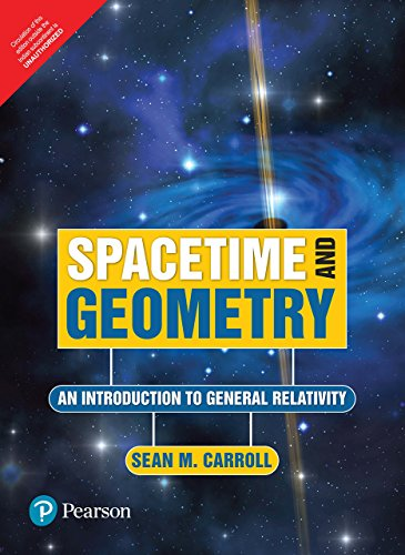 9789332571655: Spacetime And Geometry: An Introduction To General Relativity