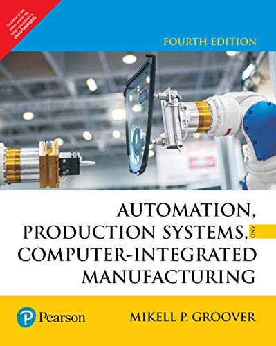 9789332572492: Automation, Production Systems, And Computer-Integrated Manufacturing, 4 Ed