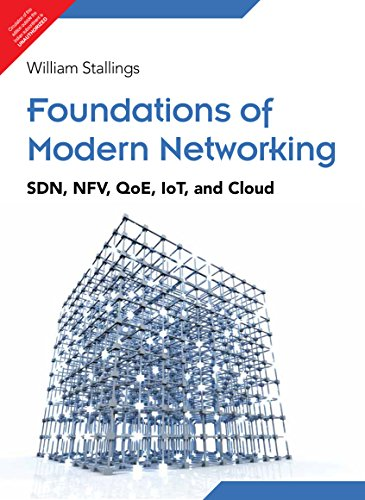9789332573864: Foundations of Modern Networking: SDN, NFV, QOE, IOT, AND CLOUD 1/ED