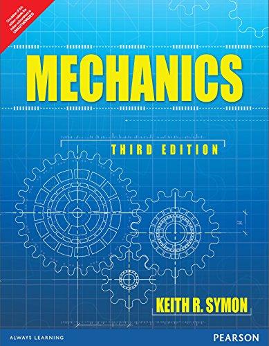 Mechanics, 3Rd Edn: Keith R. Symon