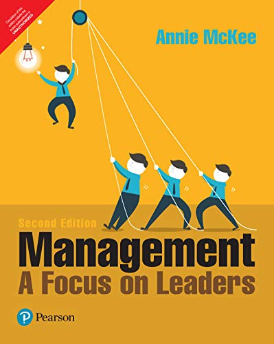 Management: A Focus on Leaders (Second Edition): Annie McKee