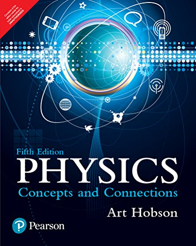 9789332575769: Physics: Concepts And Connections, 5/E
