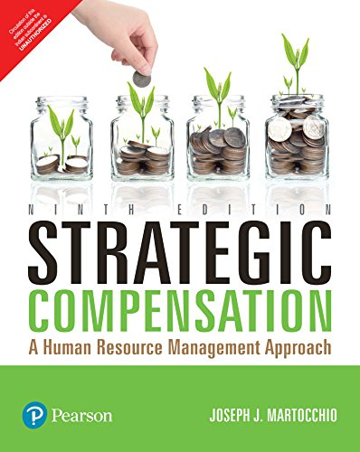 9789332584839: Strategic Compensation: A Human Resource Management Approach, 9Th Edition