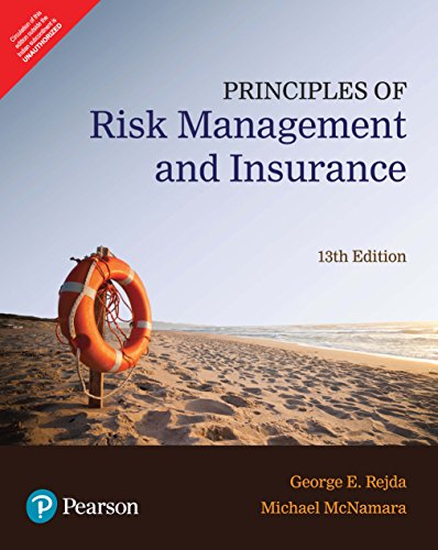 9789332584921: Principles Of Risk Managment And Insurance, 13Th Edn