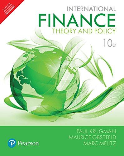 International Finance :Theory & Policy 10: Paul R. Krugman,