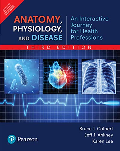 9789332586802: Anatomy, Physiology, and Disease: An Interactive Journey for Health Professions, 3rd Edition
