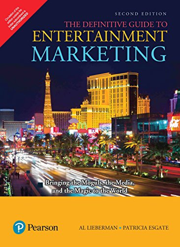Definitive Guide To Entertainment Marketing: Bringing The: Al Lieberman And