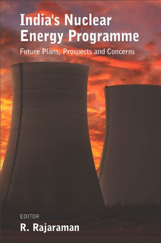 9789332700307: India's Nuclear Energy Programme: Future Plans, Prospects and Concerns