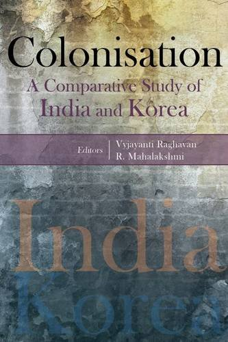 Colonisation A Comparative Study of India and: Vyjayanti Raghavan &