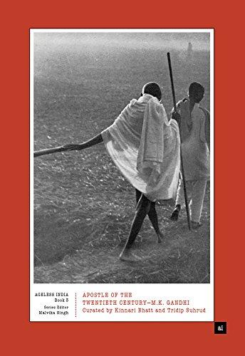 Apostle Of The Twentieth Century - M.k.: Bhatt, Kinnari/ Singh,