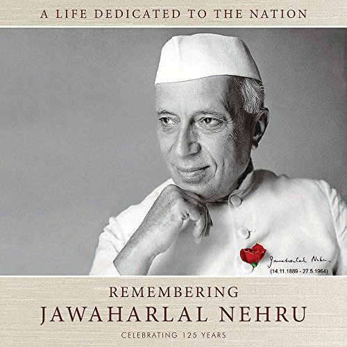 Remembering Jawaharlal Nehru: A Life Dedicated to: Sharma, Anand